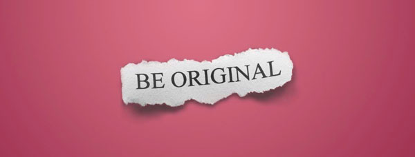 Avoid Plagiarism - Be Original